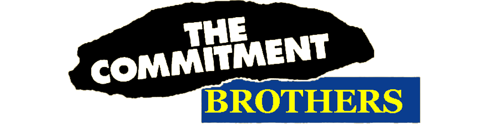The Commitment Brothers